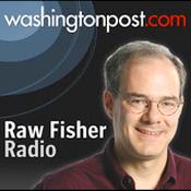 Washington Post - Raw Fisher Radio