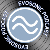 Evosonic Podcast