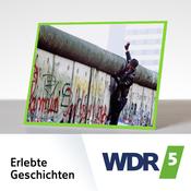 WDR 5 - Erlebte Geschichten