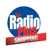 La Radio Plus - Shopping