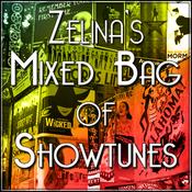 Zelina's Mixed Bag of Showtunes