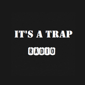 It\'s a Trap Radio