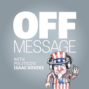 POLITICO's Off Message