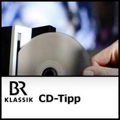 BR Klassik - CD-Tipp