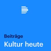 Kultur heute Beiträge - Deutschlandfunk