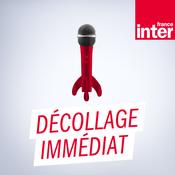 France Inter - Décollage immédiat par Philippe Lefèvbre