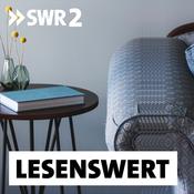 SWR2 lesenswert - Literatur