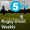 5 live's Rugby Union Weekly