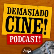 Demasiado Cine Podcast!
