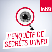 France Inter - L\'enquête de Secrets d\'Info
